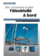 Bien comprendre et gérer l'électricité à bord