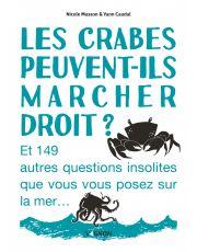 Les crabes peuvent-ils marcher droit ?