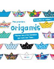 Mes premiers origamis - Maman les p'tits bateaux qui vont sur l'eau...