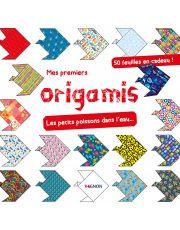 Mes premiers origamis - Les petits poissons dans l'eau...