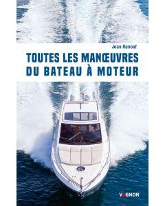 Toutes les manoeuvres du bateau à moteur