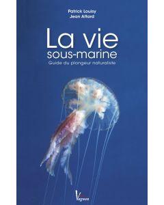 La vie sous-marine