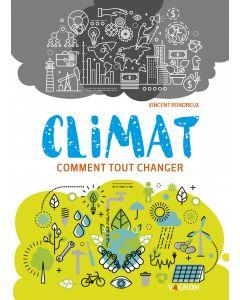 Climat : comment tout changer